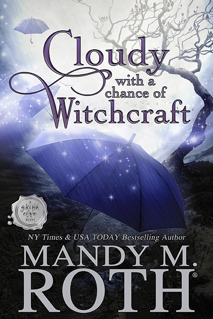 Cloudy with a Chance of Witchcraft