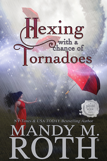 Hexing with a Chance of Tornadoes